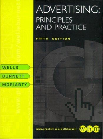 Advertising : Principles and Practice 5th by John Burnett 0130835714
