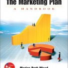 The Marketing Plan : A Handbook by Marian Burk Wood 0130613177