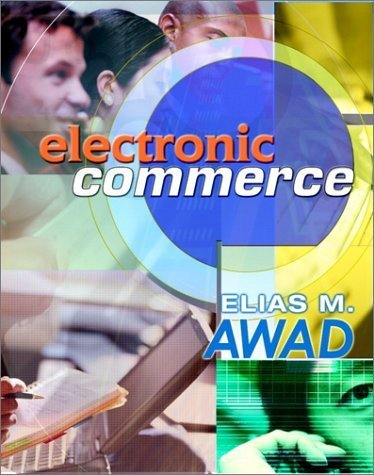 Electronic Commerce Elias M. Awad  0130193224