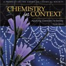 Chemistry In Context : Applying Chemistry To Society 4th by American Chemical Society 0072410159