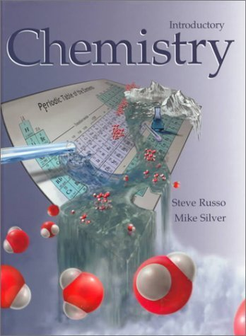 Introductory Chemistry : A Conceptual Focus by Michael E. Silver 0321015258
