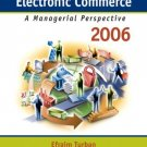 Electronic Commerce 2006 A Managerial Perspective (4th) Efraim Turban 0131854615