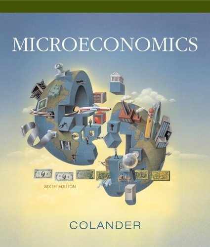 Microeconomics 6th by David C Colander 0072978848