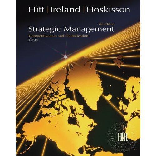 Strategic Management Cases 7th by Hitt 0324405375