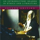 Moral Life: An Introductory Reader in Ethics and Literature 2nd by Pojman 0195166086