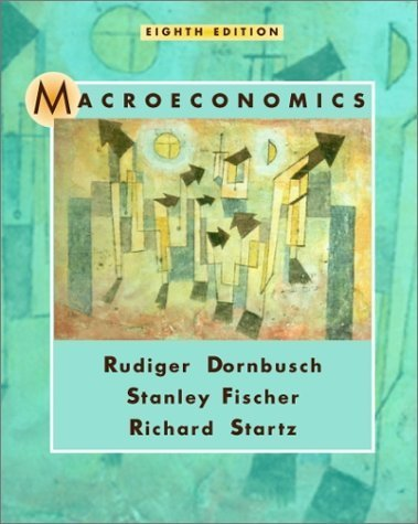 Macroeconomics 8th by Rudiger Dornbusch 0072314850