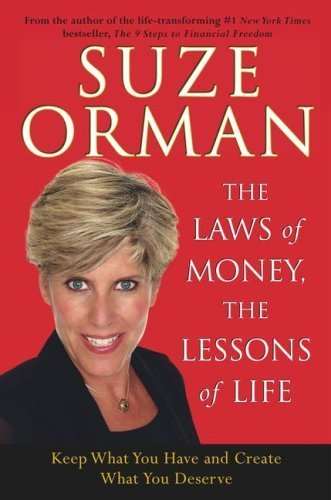 The Laws of Money, the Lessons of Life by Suze Orman 0743245172