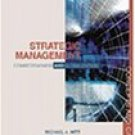 Strategic Management: Competitiveness and Globalization Concepts 4th by Michael A. Hitt 0324048912