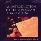 An Introduction to the American Legal System by John M. Scheb 0766827593