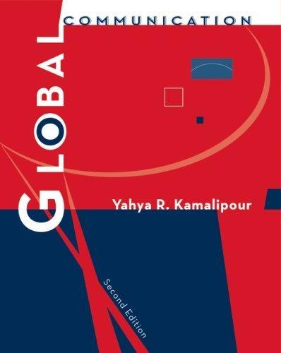 Global Communication 2nd by Yahya R. Kamalipour 049505027X