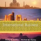 International Business: A Managerial Perspective 4th by Ricky W. Griffin 0131422634