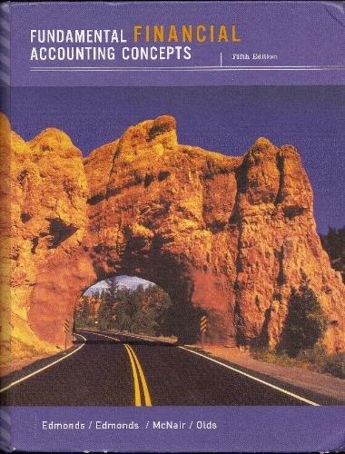 Fundamental Financial Accounting Concepts 5th by Thomas Edmonds 0072989432
