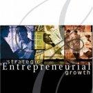 Strategic Entrepreneurial Growth 2nd by Donald F. Kuratko 0324258232