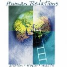 Human Relations 3rd by Marie Dalton 0538438789
