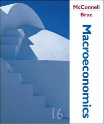 Macroeconomics 16th by Campbell R McConnell 0072982721