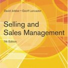 Selling and Sales Management 7th by David Jobber 0273695797
