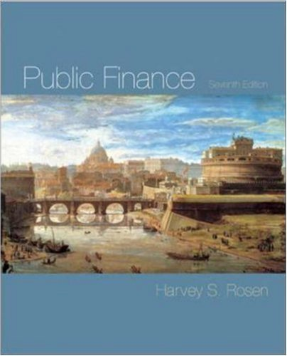 Public Finance 7th by Harvey S. Rosen 0072876484