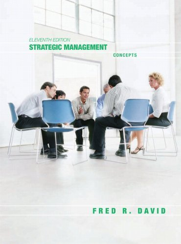 Strategic Management: Concepts 11th by Fred David 0131869558