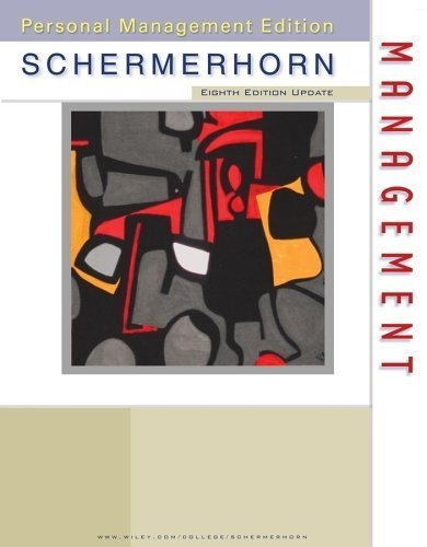 Management 8th by John R. Schermerhorn 0471768502