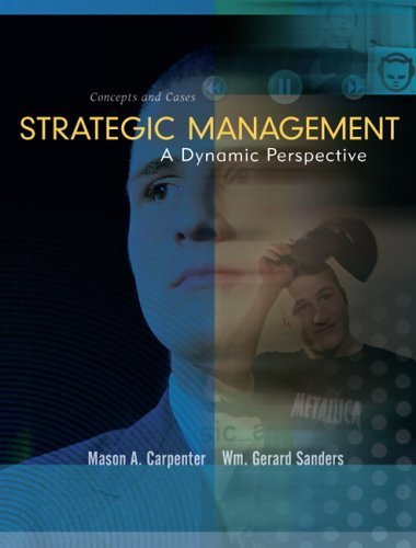 Strategic Management: Concepts and Cases by Gerry Sanders 013145353X