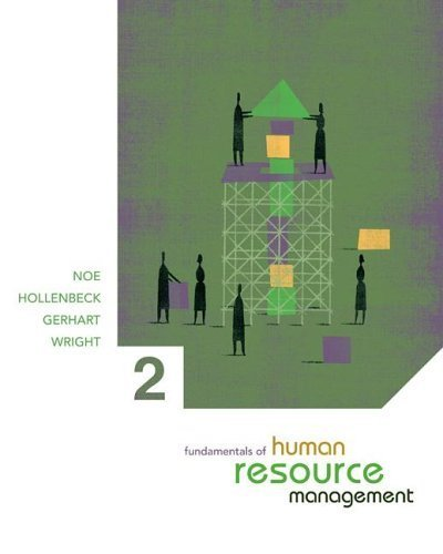 Fundamentals of Human Resource Management 2nd by Raymond A. Noe 0072934255