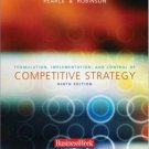 Formulation, Implementation, and Control of Competitive Strategy 9th by John A. Pearce 0072980087
