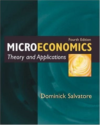 Microeconomics: Theory and Applications 4th by Dominick Salvatore 019513995X