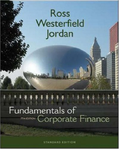 Fundamentals of Corporate Finance 7th by Randolph W. Westerfield 0072991593