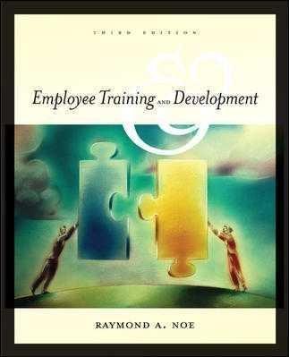 Employee Training and Development 3rd by Raymond A. Noe 007287550X