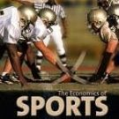 The Economics of Sports 2nd by Leeds 0321237749