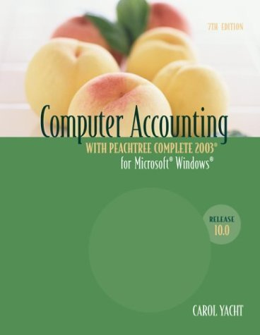 Computer Accounting with Peachtree Complete 2003 7th by Carol Yacht 0072865288