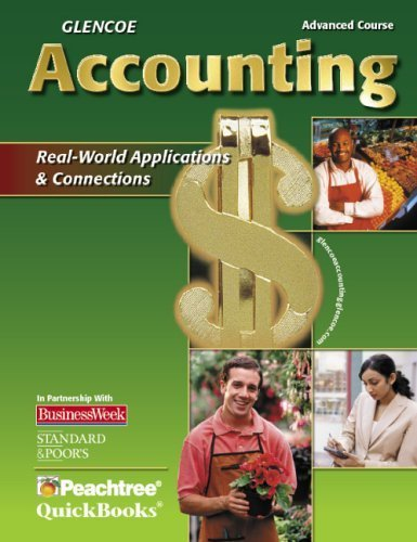 Glencoe Accounting Advanced Course by Glencoe McGraw-Hill 007874038X