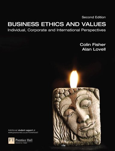 Business Ethics and Values 2nd by Alan Lovell 0273694782
