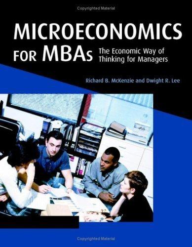 Microeconomics for MBAs by Richard B. McKenzie 0521859816