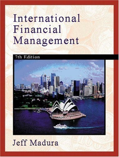 International Financial Management 7th by Madura 032416551X