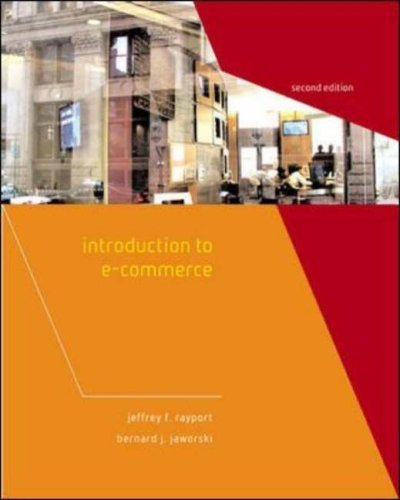Introduction to e-Commerce 2nd by Jeffrey Rayport 0072553472