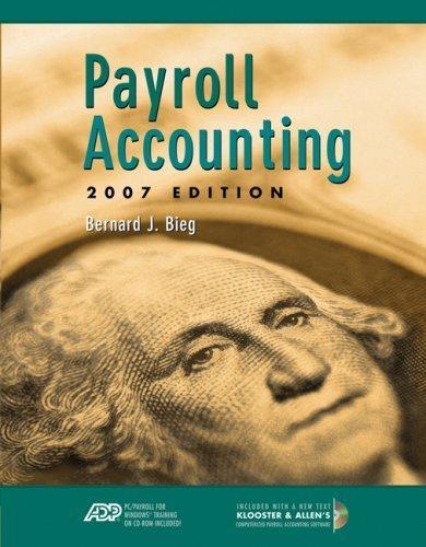 Payroll Accounting 2007 17th by Bernard J. Bieg 0324638248