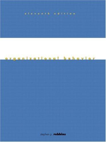 Organizational Behavior 11th by Robbins 0131914359