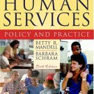 Introduction to Human Services: Policy and Practice 6th by Betty R. Mandell 0205442145
