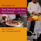 Principles of Food, Beverage, and Labor Cost Controls 8th by Paul R. Dittmer 0471429929