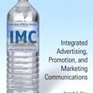 Integrated Advertising, Promotion, And Marketing Communications 2nd by Kenneth E. Clow 013106052X