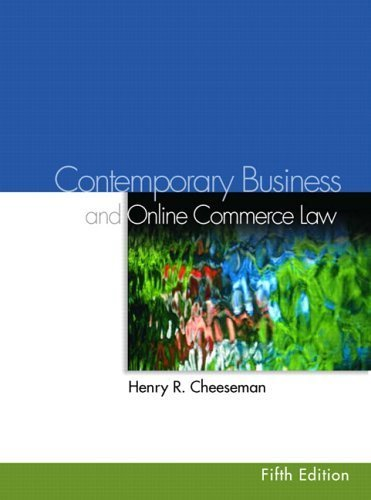 Contemporary Business Law and E-Commerce Law 5th by Henry R. Cheeseman 0131496603