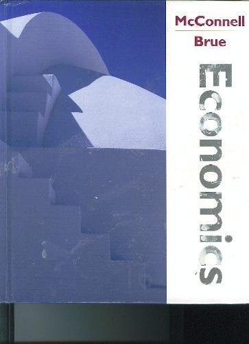 Economics: Principles, Problems, and Policies 16th by Campbell R. McConnell 0072819359