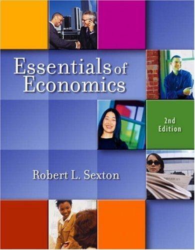 Essentials of Economics 2nd by Robert L. Sexton 0324222092
