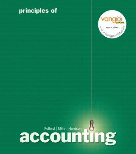 Principles of Accounting by Meg Pollard 0132304791