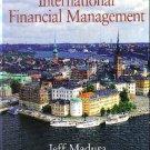 International Financial Management 8th by Jeff M. Madura 0324319487