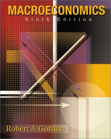 Macroeconomics 9th by Robert J. Gordon 0201770369