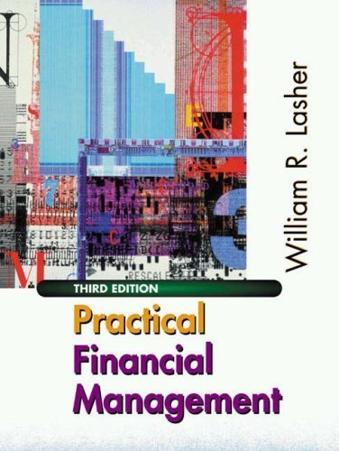 Practical Financial Management 3rd by William Lasher 0324071841