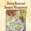 Dining Room and Banquet Management 3rd by Anthony J. Strianese 0766826864