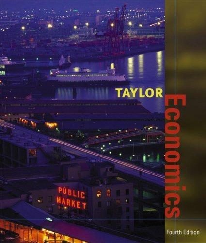 Economics 4th by John B. Taylor  0618230017